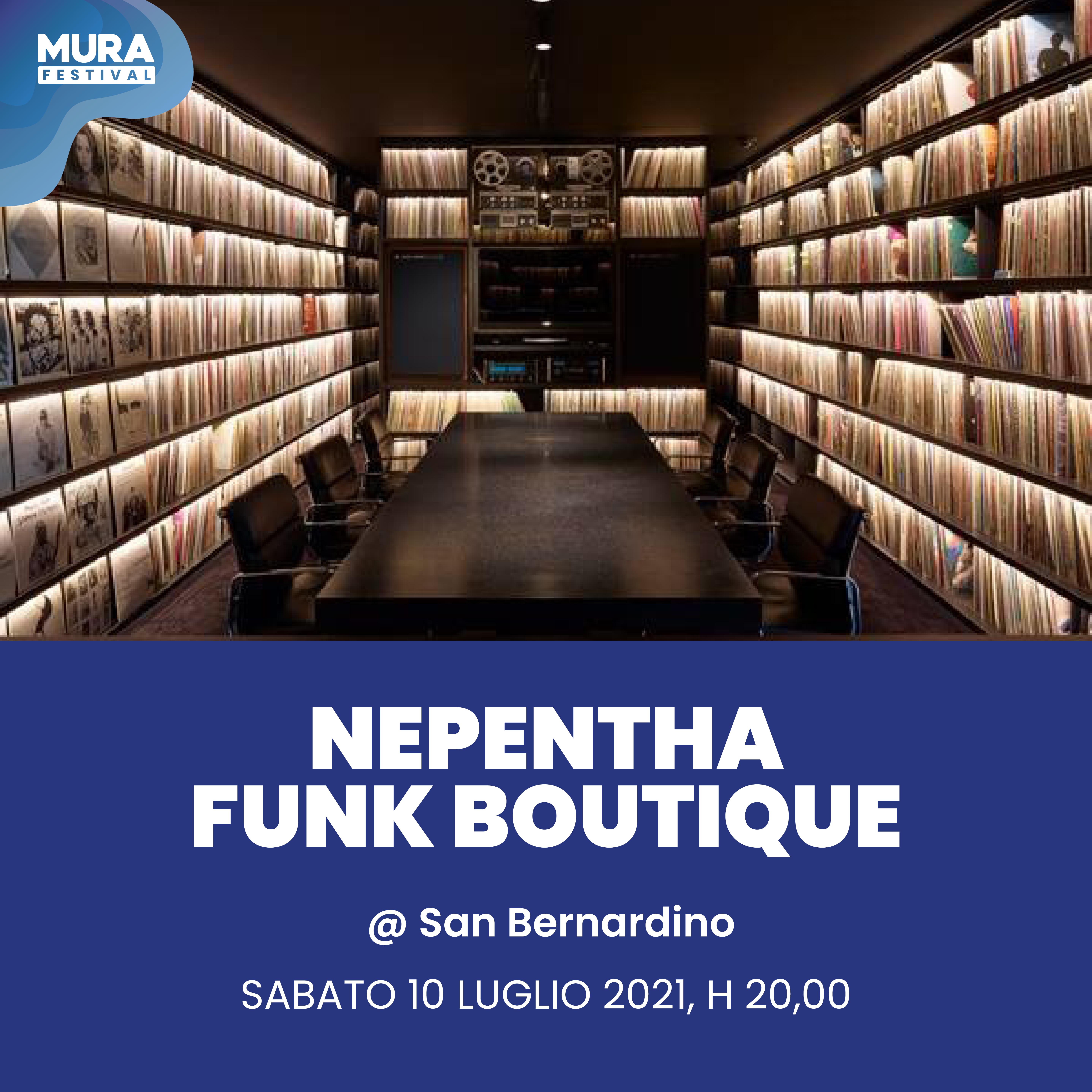 Mura festival - Nepentha Funk boutique