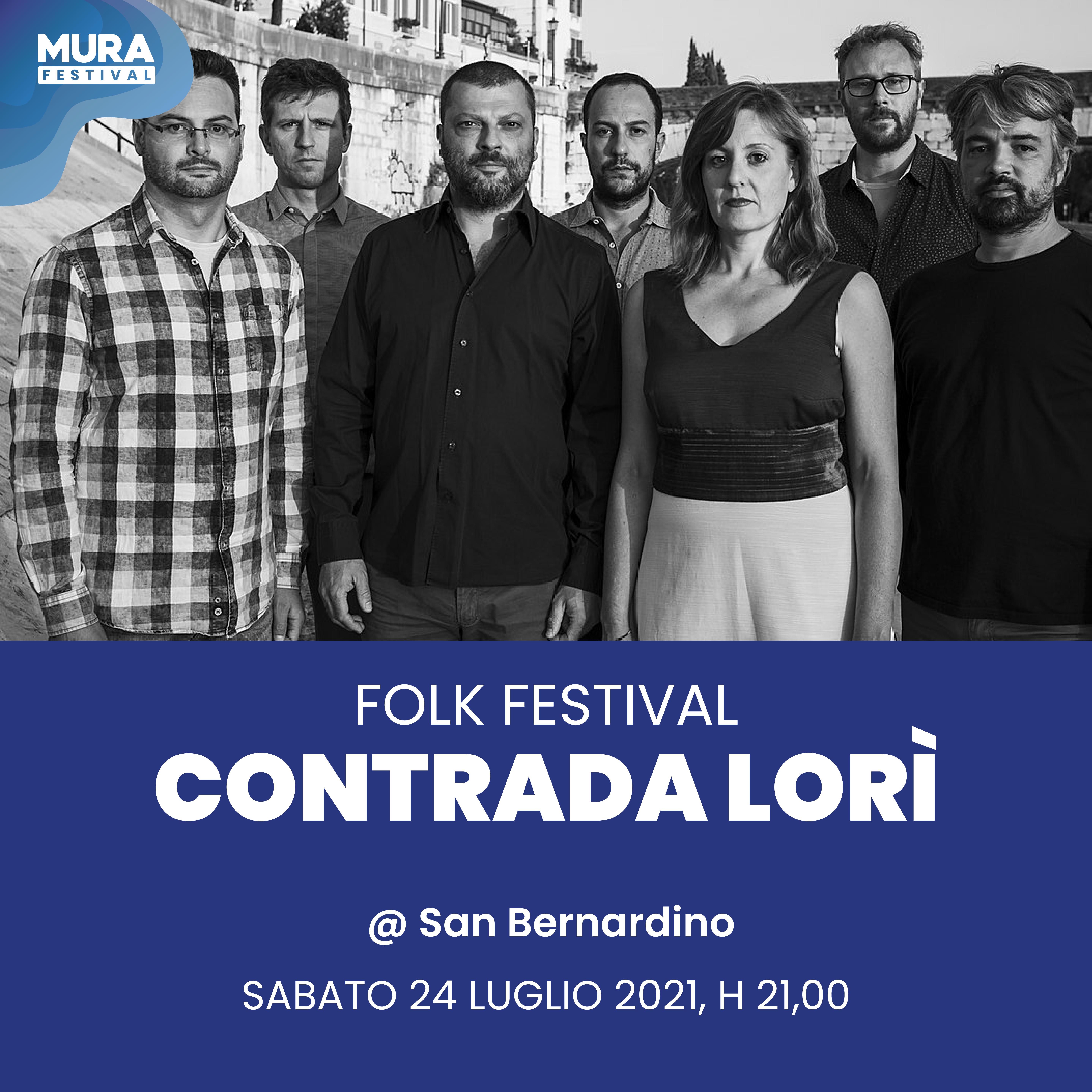 Contrada Lorì - Mura Festival