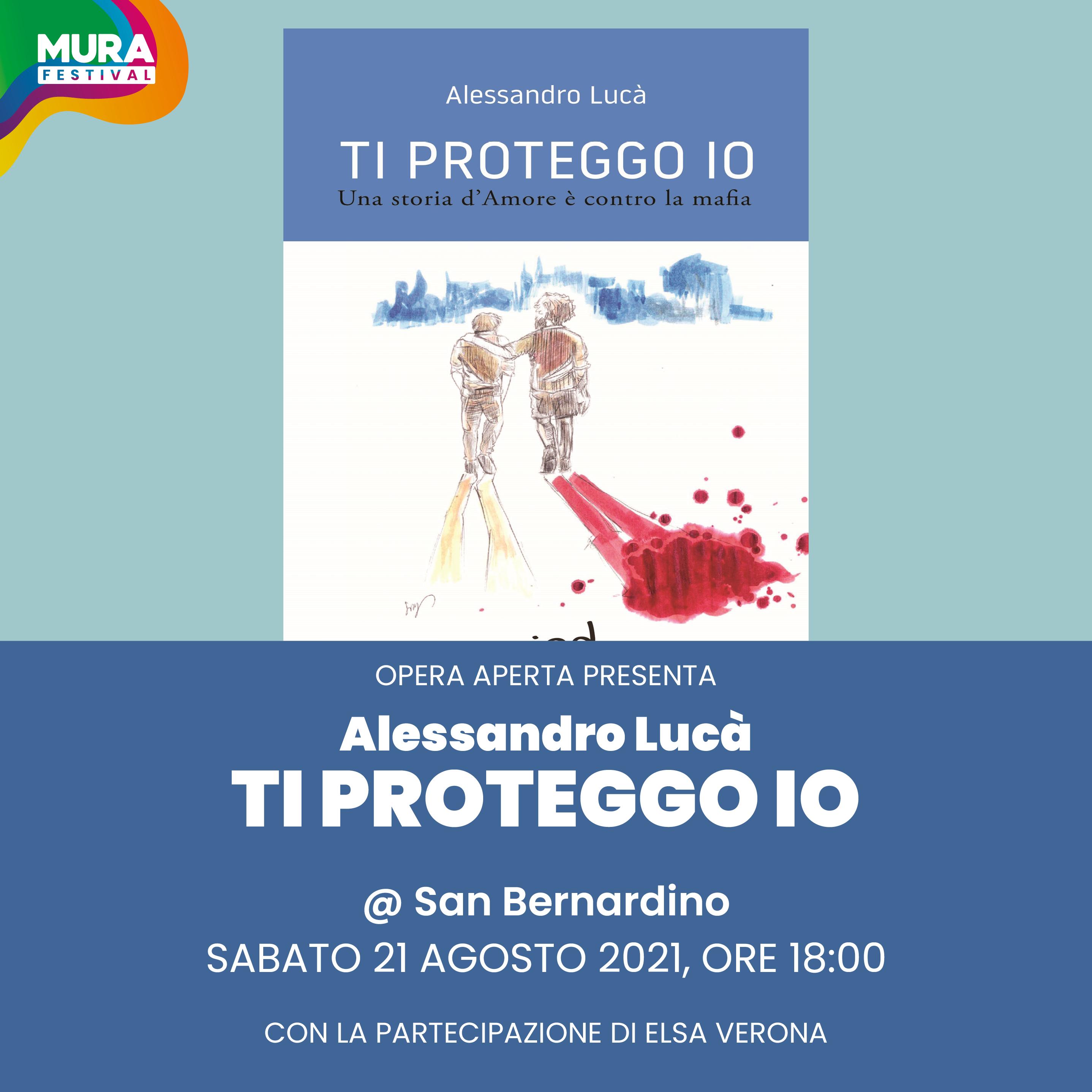 TI PROTEGGO IO - ALESSANDRO LUCA'